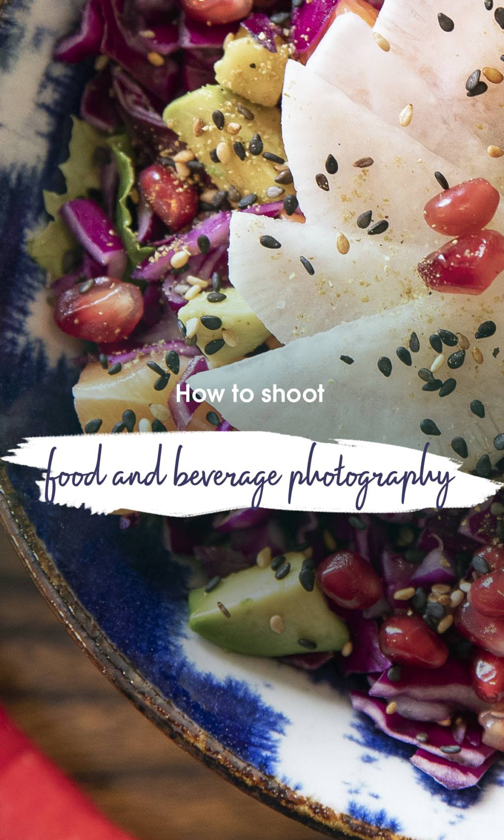 How to shoot food and beverage photography?